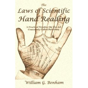 The Laws of Scientific Hand Reading William G Benham